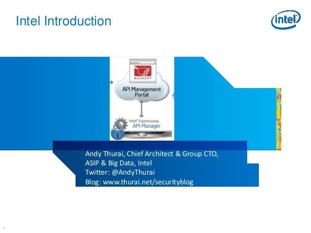 11Intel IntroductionAndy Thurai, Chief Architect & Group CTO,ASIP & Big Data, IntelTwitter: @AndyThuraiBlog: www.thurai.ne...