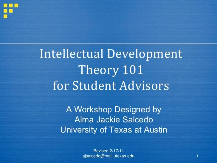 Intellectual Development Theory 101 for Student Advisors