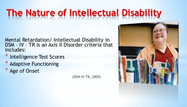intellectual disability causes and impacts Intellectual disability causes limitations in intellectual functioning as well as in adaptive behaviors that include many skills which is needed every day 12 using a definition of intellectual disability give 2 explanations of how this impacts on the persons adaptive skills.