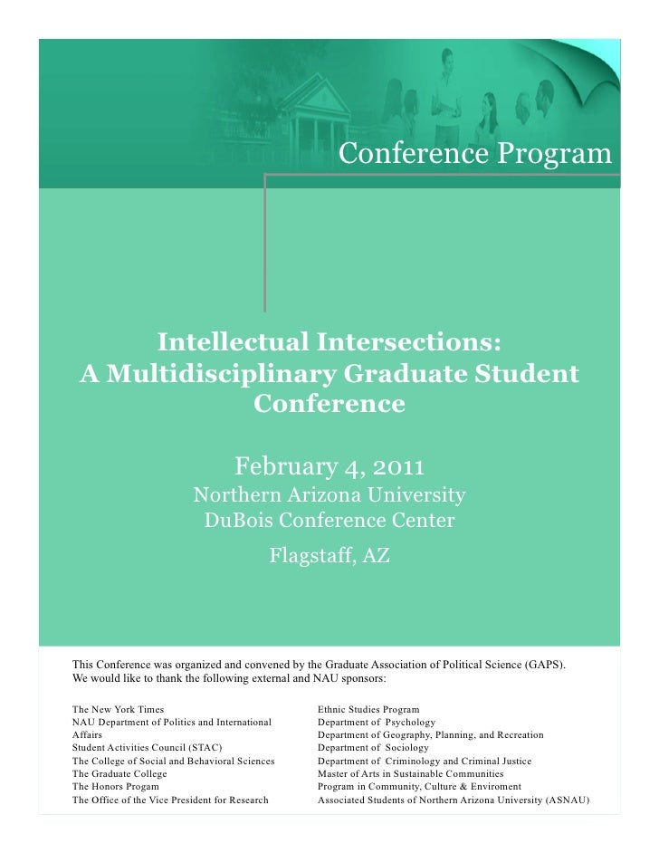 Conference Program      Intellectual Intersections: A Multidisciplinary Graduate Student              Conference          ...