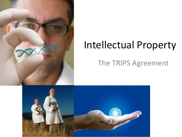 Intellectual Property   The TRIPS Agreement