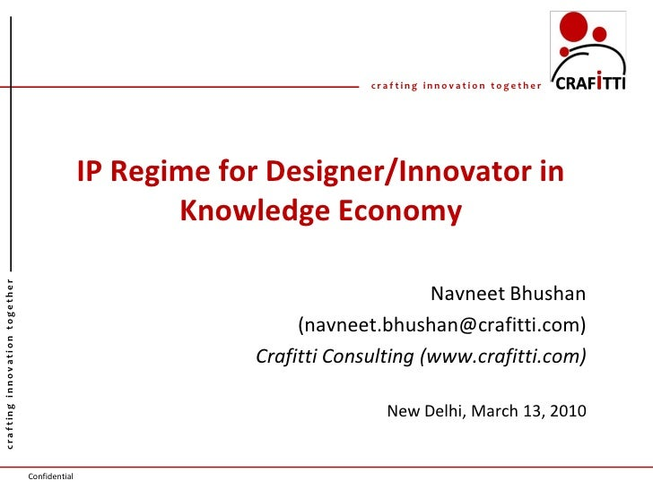 crafting innovation together                                                   IP Regime for Designer/Innovator in        ...