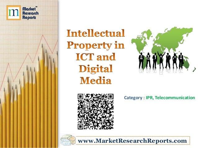 Category : IPR, Telecommunicationwww.MarketResearchReports.com