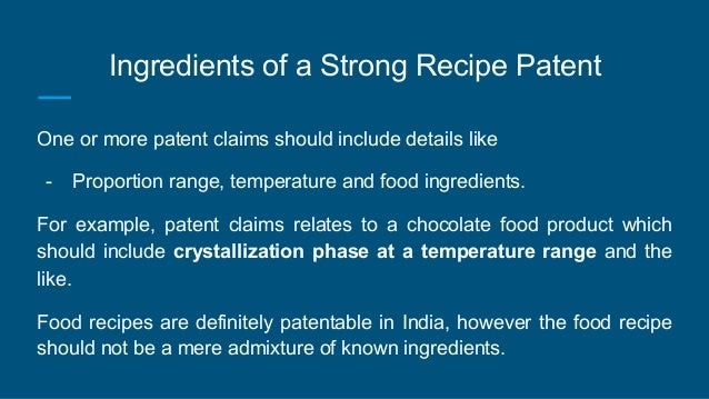 Intellectual property rights protection in food industry an indian p 27 ingredients of a strong recipe patent forumfinder Gallery