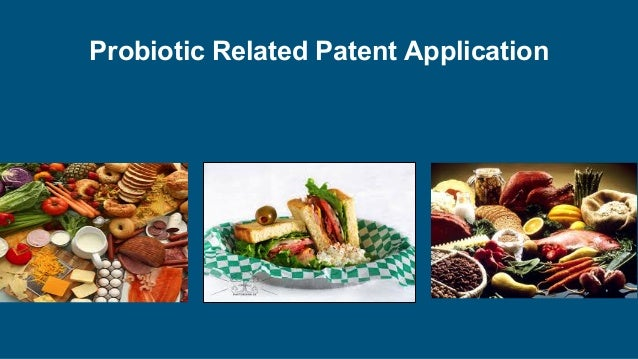 Intellectual property rights protection in food industry an indian p patentable subject matter 39 probiotic related patent application forumfinder Gallery