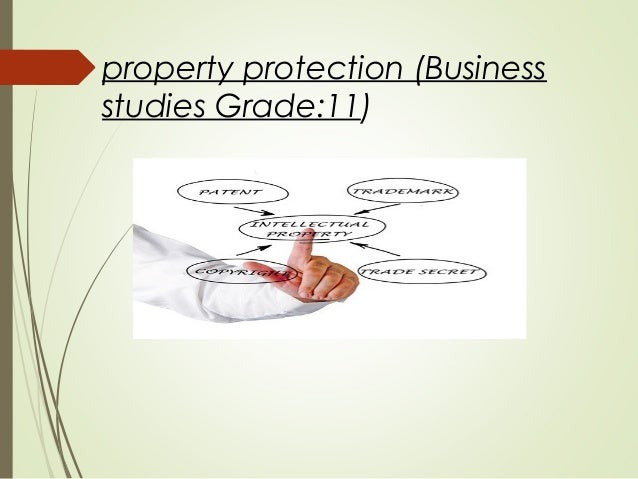 property protection (Business studies Grade:11)