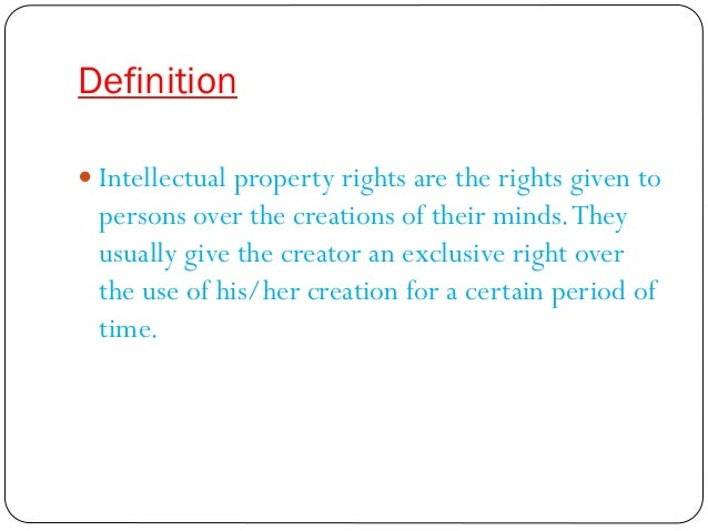 Defination Intellectual Property