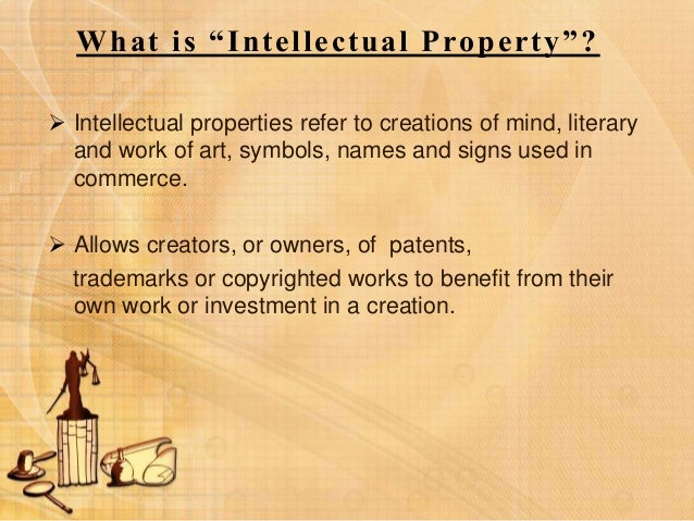 intellectual property rights protection of creator Start studying intellectual property rights learn vocabulary, terms, and more with flashcards the lack of protection and strong intellectual property(ip) creator of napster.