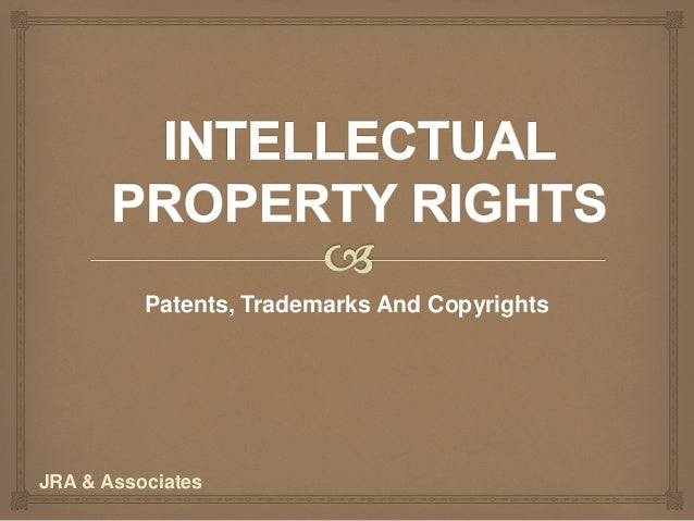 Patents, Trademarks And Copyrights JRA & Associates