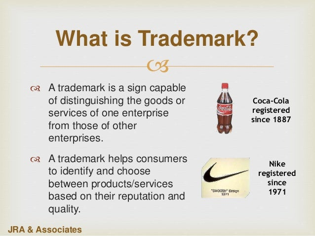  What is Trademark?  A trademark is a sign capable of distinguishing the goods or services of one enterprise from those ...
