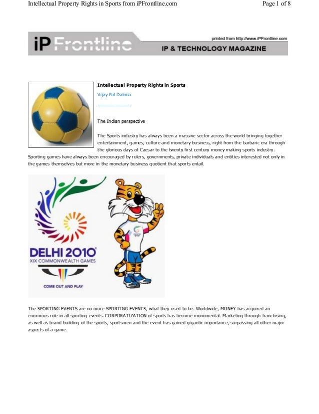 Intellectual Property Rights in Sports from iPFrontline.com Page 1 of 8  Intellectual Property Rights in Sports  Vijay Pal...