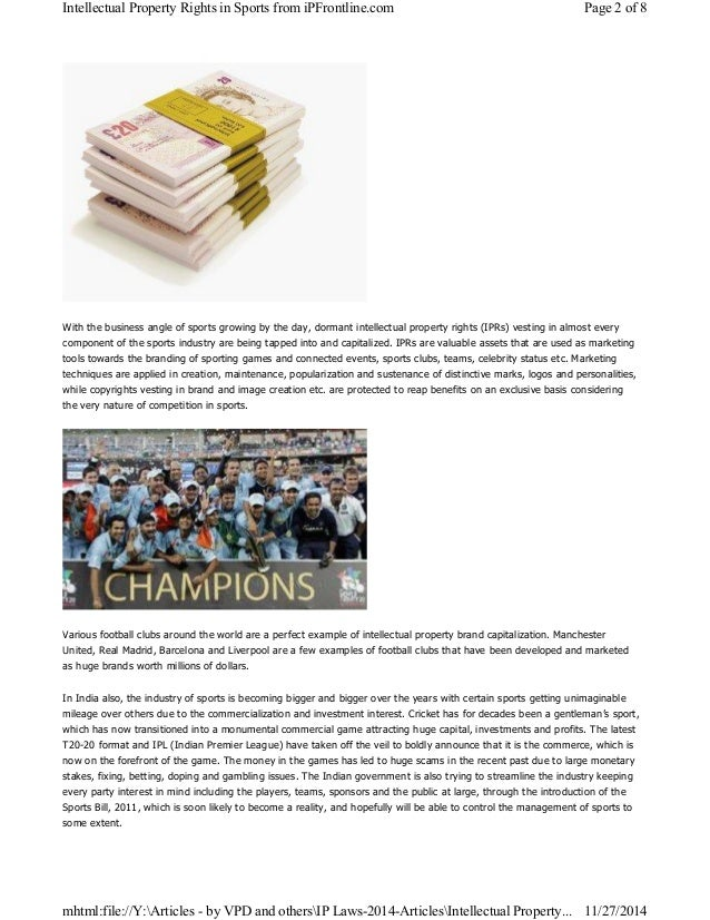 Intellectual Property Rights in Sports from iPFrontline.com Page 2 of 8  With the business angle of sports growing by the ...