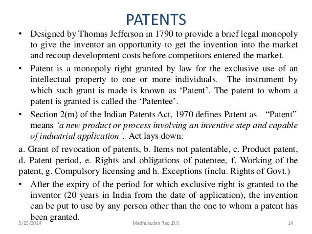 PATENTS • Designed by Thomas Jefferson in 1790 to provide a brief legal monopoly to give the inventor an opportunity to ge...