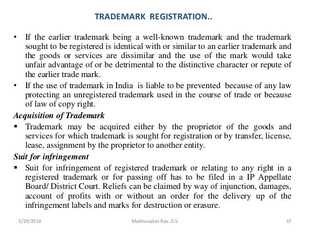 TRADEMARK REGISTRATION.. • If the earlier trademark being a well-known trademark and the trademark sought to be registered...