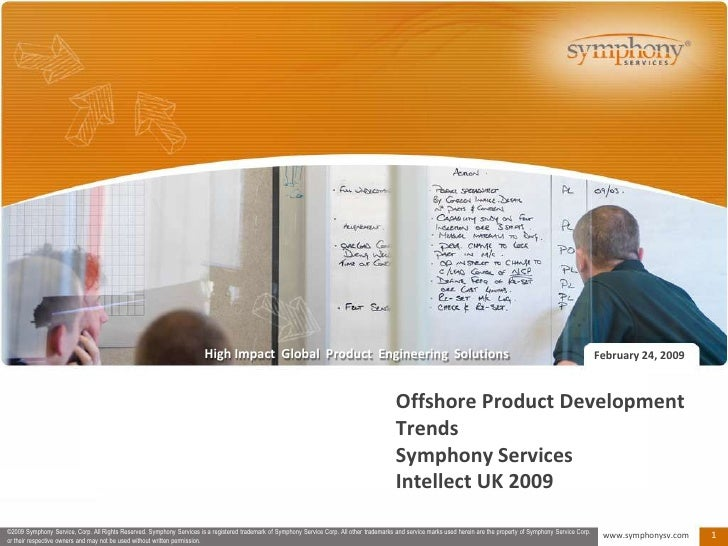 Offshore Product Development TrendsSymphony ServicesIntellect UK 2009<br />February 24, 2009<br />
