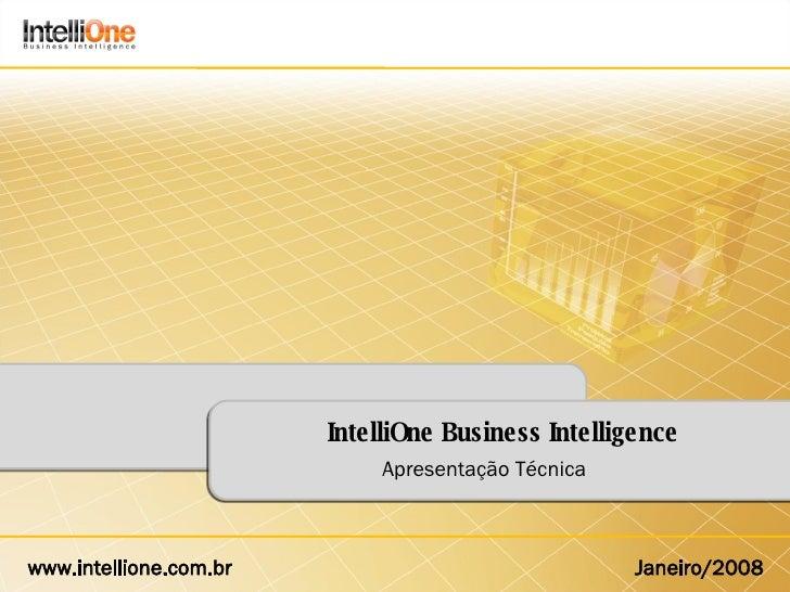 IntelliOne Business Intelligence Apresentação Técnica