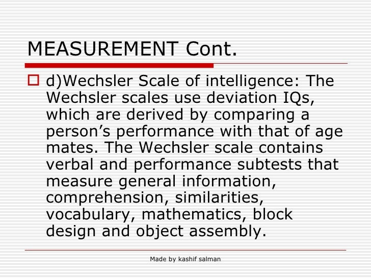 what are thedifferences between the stanford binet and wechsler scales In previous eras, differences between wais and stanford-binet iq test  of the  differences needs to be carefully characterized, potential implications need to be .