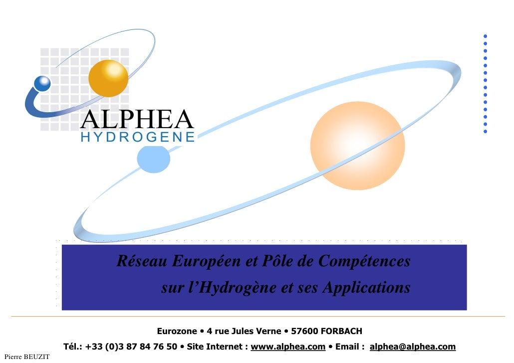 Réseau Européen et Pôle de Compétences                                       sur l'Hydrogène et ses Applications          ...