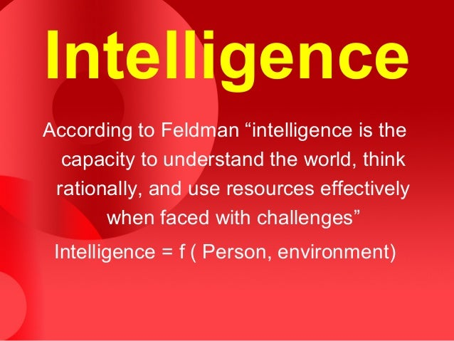 the question of whether intelligence is hereditary or acquired As to whether psychological development is down to nature or nurture the question has been may itself be the wrong question take intelligence as an.