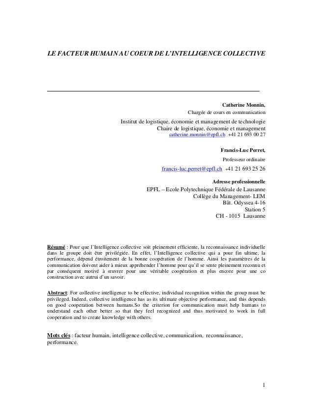 LE FACTEUR HUMAIN AU COEUR DE L'INTELLIGENCE COLLECTIVE  Catherine Monnin, Chargée de cours en communication  Institut de ...