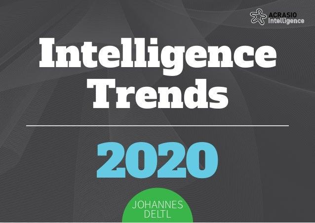 Intelligence Trends 2020 JOHANNES DELTL