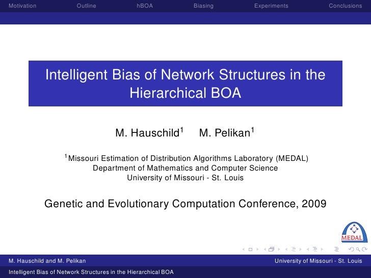 Motivation               Outline                hBOA             Biasing    Experiments                Conclusions        ...