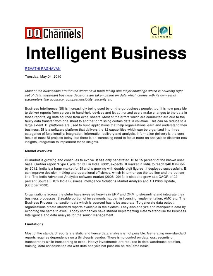 Intelligent Business REVATHI RAGHAVAN  Tuesday, May 04, 2010    Most of the businesses around the world have been facing o...