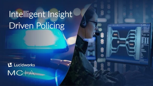 1 Intelligent Insight Driven Policing