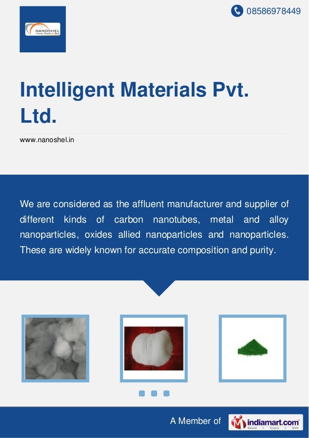 08586978449 A Member of Intelligent Materials Pvt. Ltd. www.nanoshel.in We are considered as the affluent manufacturer and...