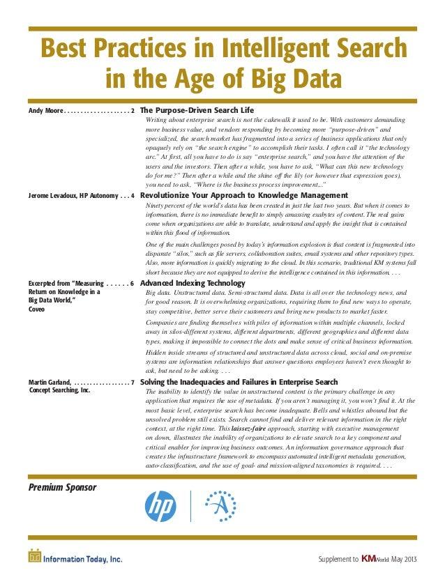 May 2013Best Practices in Intelligent Searchin the Age of Big DataKMWorldSupplement toPremium SponsorAndy Moore . . . . . ...