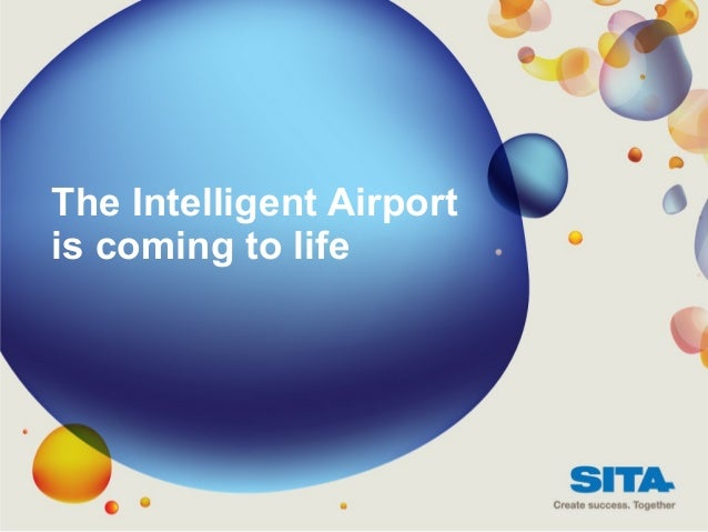 The Intelligent Airport is coming to life