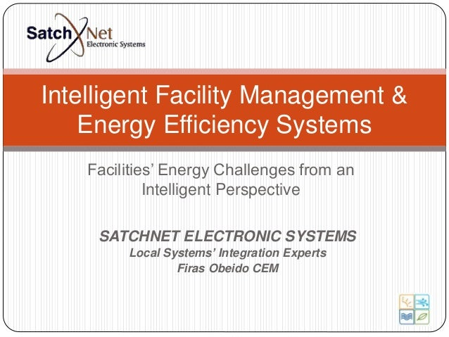 Intelligent Facility Management Amp Energy Efficiency Systems