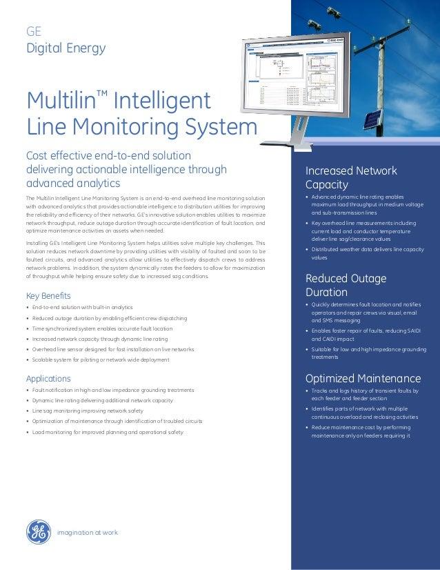 GEDigital EnergyMultilin™ IntelligentLine Monitoring SystemCost effective end-to-end solutiondelivering actionable intelli...