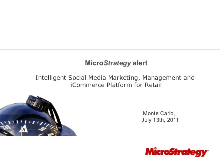 MicroStrategy alertIntelligent Social Media Marketing, Management and             iCommerce Platform for Retail           ...