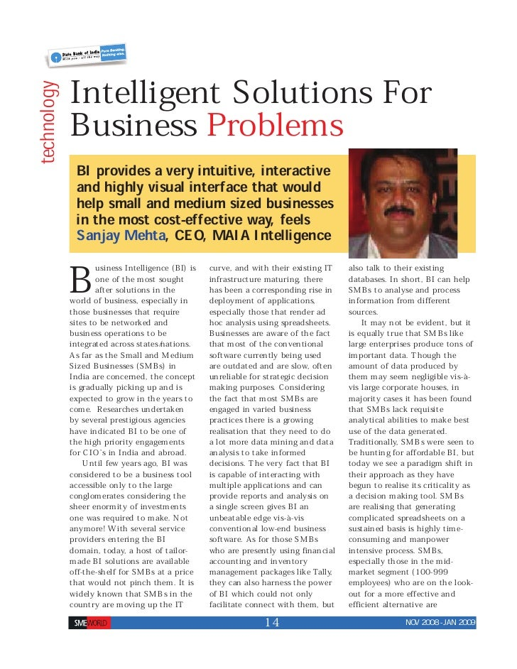 Intelligent Solutions For technology                 Business Problems               BI provides a very intuitive, interac...