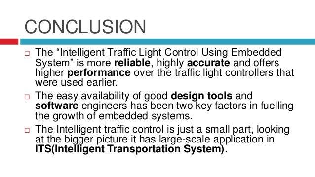 Intelligent Traffic Light Control Using Embedded Systems