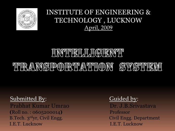 INSTITUTE OF ENGINEERING &                    TECHNOLOGY , LUCKNOW                              April, 2009     Submitted ...