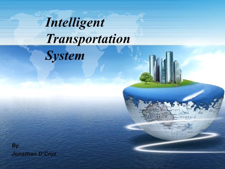 Intelligent           Transportation           SystemByJonathan D'Cruz