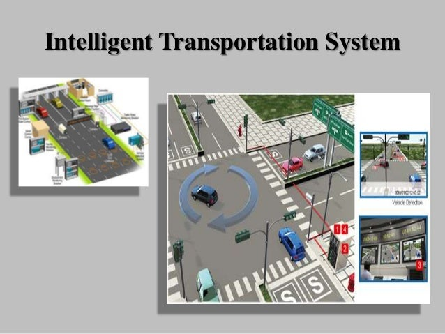 intelligent traffic system for islamabad Intelligent highway market by technology (intelligent transportation management system, intelligent traffic management system, communication system, and monitoring system) for managed service, maintenance and operation service, consultancy service: global industry perspective, comprehensive analysis, and forecast, 2016 - 2022.