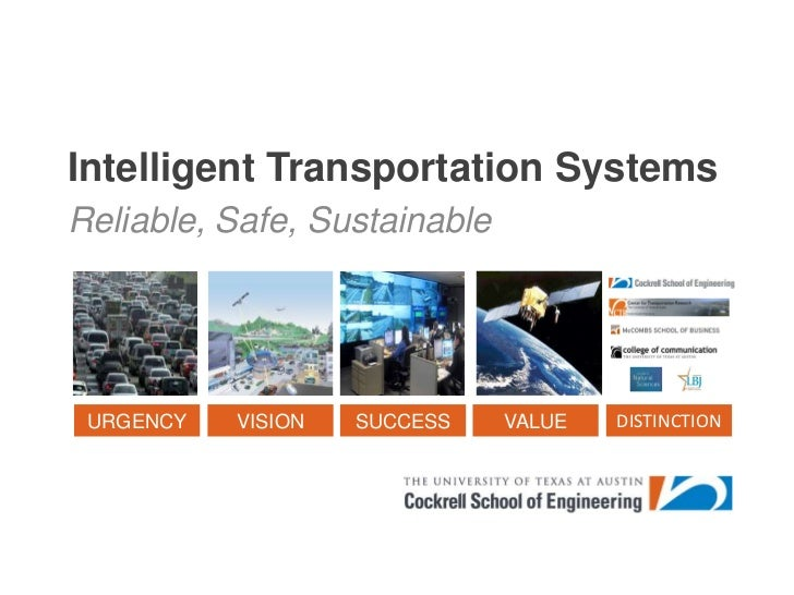 Intelligent Transportation Systems<br />Reliable, Safe, Sustainable<br />