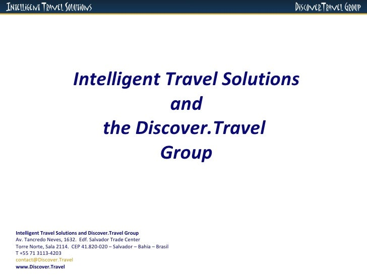 Intelligent Travel Solutions and the Discover.Travel  Group Intelligent Travel Solutions and Discover.Travel Group Av. Tan...