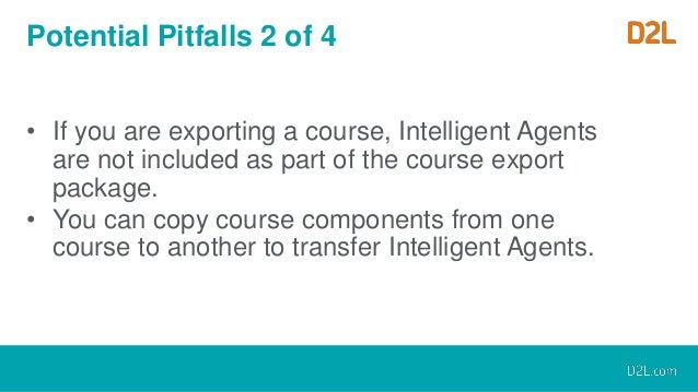 Intelligent Uses and New Intelligences for D2L Intelligent ...