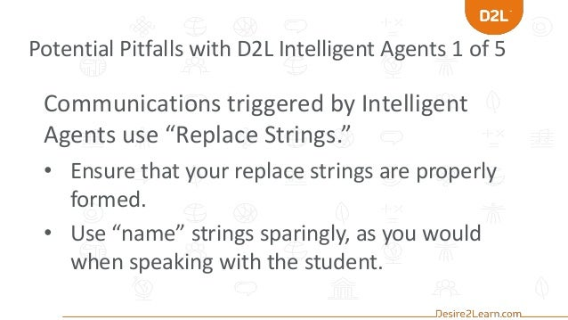 Intelligent Uses of Intelligent Agents in Brightspace