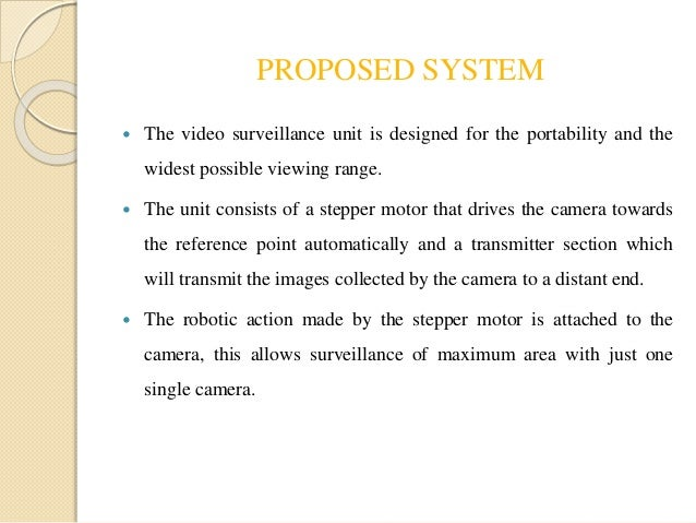 a proposed loan monitoring system for Adequate for video monitoring and surveillance in the proposed deployment the security/surveillance camera system upgrade or replacement proposal must address the.