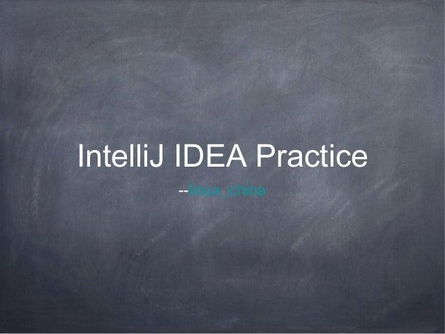 IntelliJ IDEA Practice       --linux_china