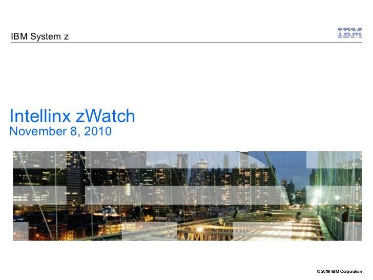 Intellinx zWatch November 8, 2010
