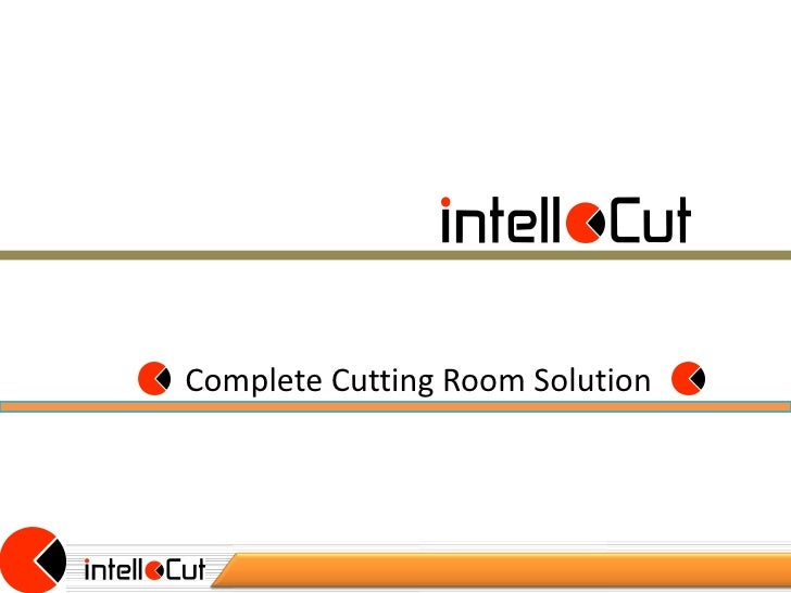 Complete Cutting Room Solution07/11/12                                    1