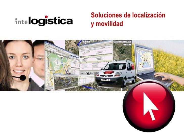 Soluciones de localización  y movilidad