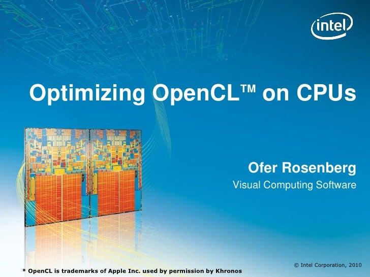 Optimizing OpenCL on CPUs                                      TM                                                         ...