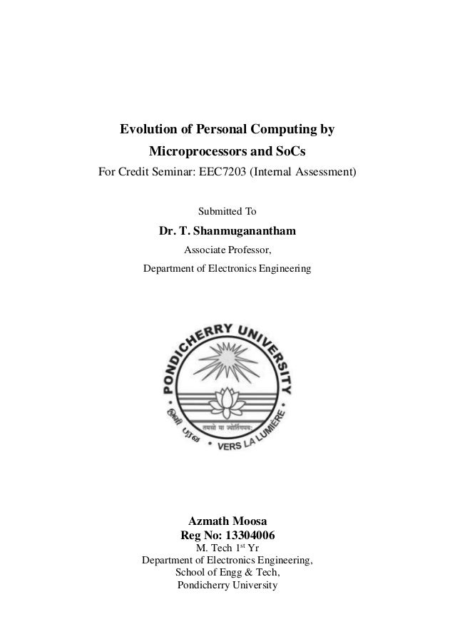 Evolution of Personal Computing by Microprocessors and SoCs For Credit Seminar: EEC7203 (Internal Assessment) Submitted To...